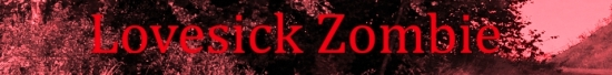 Lovesick Zombie Lyrics Blood.jpg